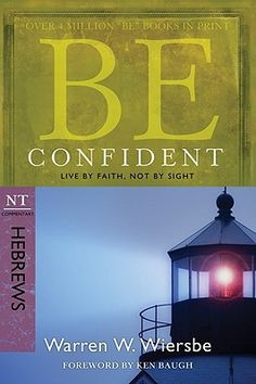 Find Be Confident - by Warren W. Wiersbe ( 9781434767356 ) Paperback and more. Browse more  book selections in Biblical Commentary - New Testament books at Books-A-Million's online book store
