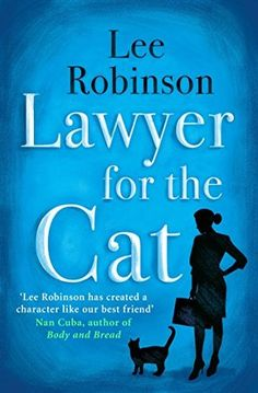 Lawyer for the Cat (Sally Baynard #2) by Lee Robinson. Fiction | Chick Lit