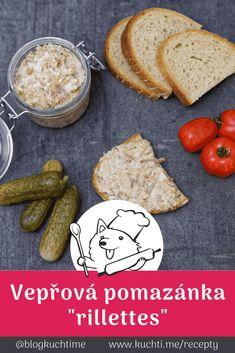 Vynikající vepřové rillettes - dokonalá masová pomazánka. Co takhle si připravit naprosto výtečnou masovou pomazánku v podobě vepřové rillettes? Společně s čerstvým chlebem a dobrým vínem ji máloco předčí. | @blogkuchtime  | #recepty #jidlo #inspirace #vareni #kucharka #foodblog Ham, Dairy, Cheese, Food, Meal, Essen, Hoods, Hams, Meals