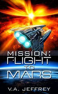 Mission: Flight To Mars by V. A. Jeffrey ebook deal