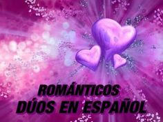 Música Romántica - Dúos en Español