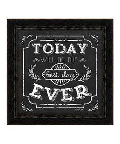 'Best Day Ever' Framed Wall Art.