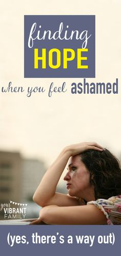 Overwhelmed by Your Mistakes? 4 Steps to Take When Battling Shame