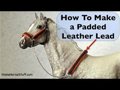 How to make a Classic Breyer Horse Padded Leather Lead. A quick beginner project - you'll need leather scraps, jump rings, a bit of chain and tools you probably have around the house.