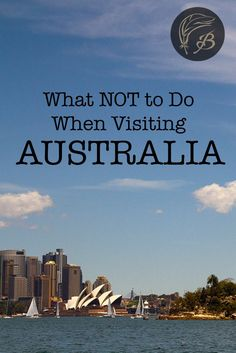 What NOT to Do When Visiting Australia Making a trip to the Land Down Under and worried about how it will go? Here's what not to do when visiting Australia (as told by a born and bred Aussie). Perth, Brisbane, Australia Travel Guide, Moving To Australia, Visit Australia, Sydney Australia, Australia Trip, Aussie Australia, Australia Honeymoon