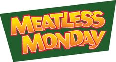 Meatless Monday, Spread the Movement!