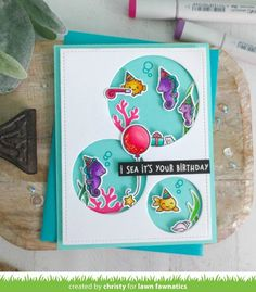 Christy Gets Crafty: Lawn Fawnatics July Feature Birthday Cards For Boys, It's Your Birthday, Lawn Fawn Stamps, Ocean Themes, Copics, Animal Party, Under The Sea, Your Cards, I Card