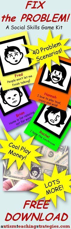 WOW! What an amazing find if you teach a social skills lesson, and it is FREE!!! This social skills kit for children with ASD's has 40 problem scenarios, play money, and a PowerPoint option when you are working with larger groups or classes. Download this amazing resource at: http://autismteachingstrategies.com/autism-strategies/fix-the-problem-social-skills-game-free-download/