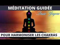 Méditation guidée pour harmoniser vos chakras - YouTube Massage Ayurvedique, Daily Meditation, Chakra Meditation, Self Help, Qigong, Kundalini Yoga, Youtube, Namaste, Chakras