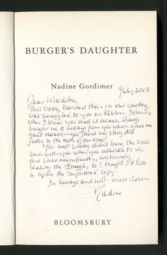 From the Nelson Mandela Digital Archive, a treasure trove of books and documents: a handwritten dedication to Nelson Mandela by the author Nadine Gordimer. Breathtaking.
