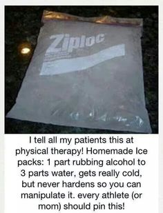 Homemade ice pack - add rubbing alcohol to prevent complete freezing, stays flexible.