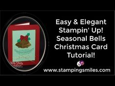 http://www.stampingsmiles.com - Tone on tone is the secret to my easy and elegant Stampin' Up! Seasonal Bells Christmas card. Watch to see how to make my han...
