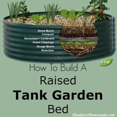 How To Build A Raised Tank Garden Bed