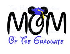Disney Mom of Grad Graduate Mickey Disney by TwoByTuTuCreations