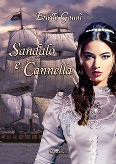 Segnalazione: Sandalo e Cannella di Erielle Gaudì - Storie di notti senza luna