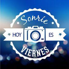 Sonríe, hoy es Viernes #FelizViernes ¡Que paséis un gran fin de semana!