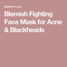 Blemish Fighting Face Mask for Acne & Blackheads