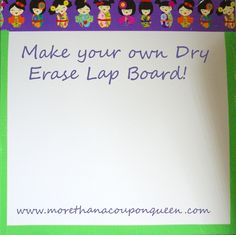 Make Your Own Dry Erase Lap Board and much more! - More Than A Homeschool Mom