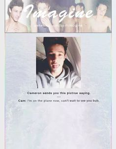 Shared by michelle. Find images and videos about magcon, cameron dallas and imagine on We Heart It - the app to get lost in what you love. Cameron Dallas Imagines, Magcon Imagines, Cant Wait To See You, Magcon Boys, Bambam, Shawn Mendes, Role Models, We Heart It, Sayings