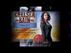 """Chelsea Bain - """"What If I"""""""