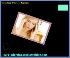 Rheumatoid Arthritis Migraine 184707 - Cure Migraine