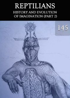 Did Imagination Exist before the Creation of Human Civilization?    http://eqafe.com/p/history-and-evolution-of-imagination-part-2-reptilians-part-145