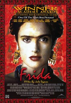 Directed by Julie Taymor. With Salma Hayek, Alfred Molina, Geoffrey Rush, Mía Maestro. A biography of artist Frida Kahlo, who channeled the pain of a crippling injury and her tempestuous marriage into her work. Films Cinema, Cinema Posters, Movie Posters, All Movies, Great Movies, Excellent Movies, Indie Movies, Action Movies, Film Movie