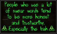 I'm officially the must trustworthy an honest person on the Island of Ireland then