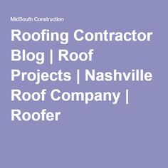 Nashville Roofing Company We Offer The Best Roofing Services Possible To  Nashville And The Surrounding Areas Http://nashvillesroofing.com #Best_Nau2026