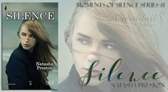 "NEW ADULT E DINTORNI: SILENCE ""Moments of Silence Series"" di NATASHA PRE..."