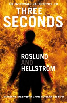 Three Seconds by Roslund & Hellström