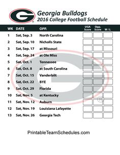 Georgia Bulldogs  Football Schedule 2016. Score Updates & Printable Schedule Here - http://printableteamschedules.com/collegefootball/georgiabulldogs.php