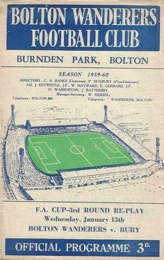 Bolton 4 Bury FA Cup Round Replay January Sad to think in a few hours time what might happen to these 2 clubs. Bolton Lancashire, Bolton Wanderers, Sir Alex Ferguson, Leeds United, Football Program, Fa Cup, Replay, Bury, Rid