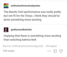 I highly disagree. It was honestly the only performance the really got my attention. I was on the edge of my seat, completely hypnotized. Theatre Nerds, Musical Theatre, Theater, The Band's Visit, Annie Get Your Gun, Hypnotized, Mean Girls, Spongebob, Talk To Me