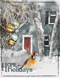 Home for the Holidays, With Lynne Anzelc http://www.oscraps.com/shop/Lynne-Anzelc-Designs-c-779/ ©InadigitalArt2016.