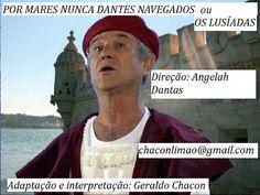 """CIDADE: Teatro de qualidade em Cabo Frio. """"Os Lusíadas"""" - ..."""