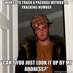 Scumbag Steve postal customer