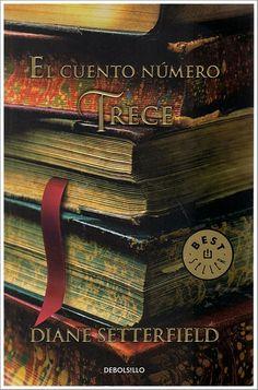 """EL LIBRO DEL DÍA     """"El cuento número trece"""", de Diane Setterfield   http://www.quelibroleo.com/el-cuento-numero-trece 26-9-2012"""