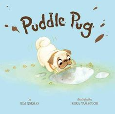 Percy the Pug loves puddlesbig puddles, small puddles, swamp puddles, stomp puddles. But no puddle is perfect . . . until he finds one with three friendly piglets. But protective Mama Pig says NO PUGS