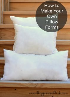 Sewing Pillows How to Make Your Own Pillow forms or pillow inserts from It Happens in a Blink - Large Couch Pillows, Diy Throw Pillows, Diy Pillow Covers, Diy Couch, Sewing Pillows, Decorative Pillow Covers, Pillow Inserts, Make Your Own Pillow, How To Make Pillows