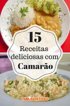 Confira 15 receitas maravilhosas com camarão!
