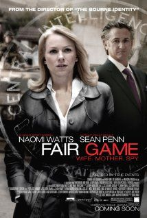 Fair Game (2010)    Naomi Watts, Sean Penn  CIA operative Valerie Plame discovers her identity is allegedly leaked by the government as payback for an op-ed article her husband wrote criticizing the Bush administration.