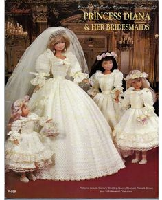 Crochet Collector Costume Volume 47 / Princess Diana & Her Bridesmaids / Fashion Doll Crochet Pattern This Pattern Book Features Princess Diana and her bridesmaids as replicas from her 1981 wedding. Dianas train measured a full 26 ft long, the Barbie with Barbie Wedding Dress, Barbie Dress, Wedding Dresses, Barbie Doll, Crochet Doll Pattern, Crochet Dolls, Habit Barbie, Crochet Barbie Clothes, Princes Diana