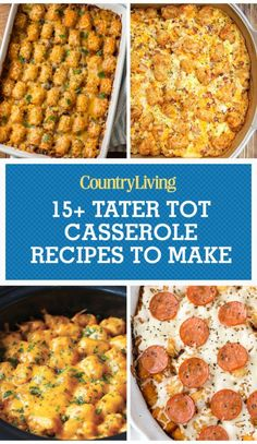 Save these tater tot casserole recipes for later by pinning this image, and follow Country Living on Pinterest for more.