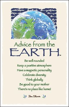 Advice from the Earth