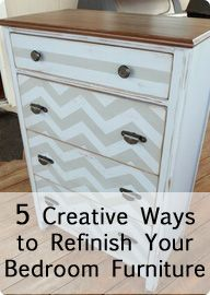 5 Creative Ways to Refinish Your Bedroom Furniture. I think I am going to try to do this to Jaxon's dresser.