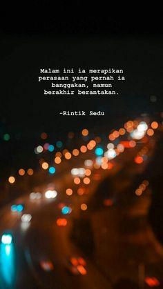 Quotes Rindu, Tumblr Quotes, Heart Quotes, Mood Quotes, Life Quotes, Mode Ulzzang, Cinta Quotes, Quotes Galau, Pretty Quotes