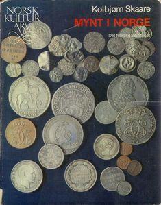 Mynt i Norge (Norsk kulturarv) av Kolbjorn Skaare Personalized Items, Reading, Books, Livros, Word Reading, The Reader, Livres, Book, Libri
