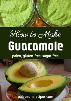 How to Make Guacamole http://www.paleozonerecipes.com/dressings-and-sauces/how-to-make-guacamole/ #recipes