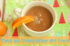 Thick and Creamy Orange Hot Cocoa.  Rich, chocolately - perfect Winter dessert!